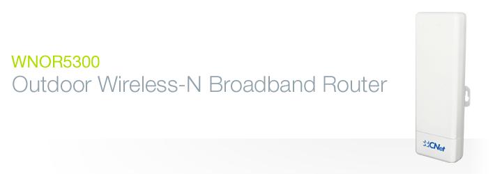 Bộ định tuyến Wifi ngoài trời CNET WNOR5300